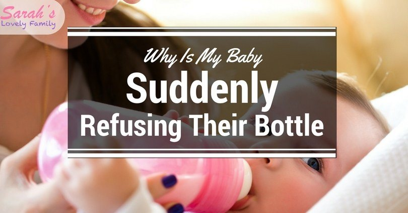 Baby suddenly refuses bottle