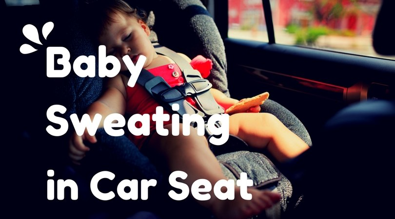 Baby Sweating in Car Seat?
